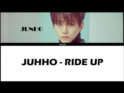 Junho - Ride Up Korean Ver.   (HANGUL + ROM + ENG SUB)