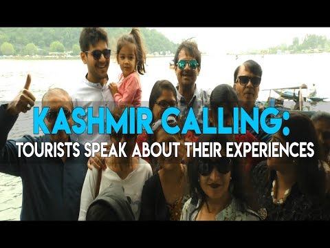 Kashmir calling: Tourists speak about their experiences