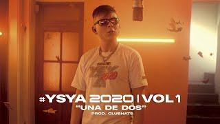 YSY A - Una de Dos (prod. Club Hats)   #YSYA2020 Vol. 1