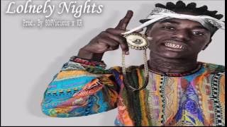 [2016] Kodak Black x London On Da Track 'Lonely Nights' (Prod. By KR x 808Vicious)