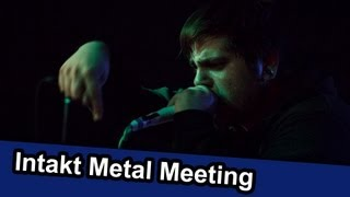 preview picture of video 'Intakt Metal Meeting - LocalEventclips'