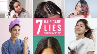 7 Lies About Hair Care You Probably Believe | Dry Hair, Dandruff, Hair Growth & More!