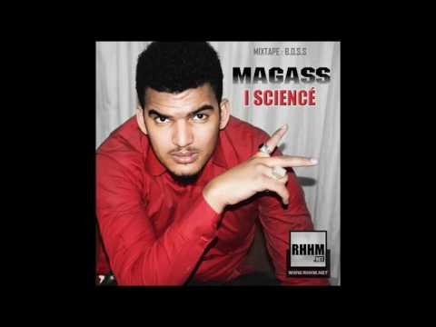 Magass - i Sciencé (Son Officiel)