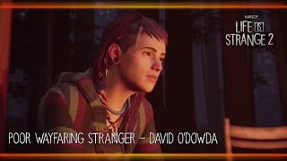 Poor Wayfaring Stranger   David O'Dowda [Life Is Strange 2]
