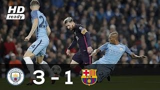 Manchester City Vs Barcelona 31 EXTENDED All Goals And Highlights UCL 2016/17 720pHD