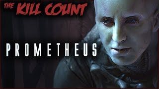 Prometheus (2012) KILL COUNT