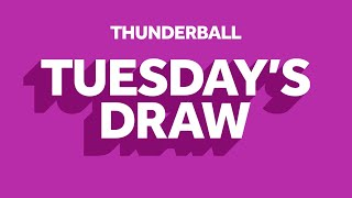 The National Lottery 'Thunderball' draw results from Tuesday 11th August 2020 Advert