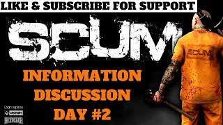SCUM INFORMATION DAY # 2 SERVERS, MAP, EVENTS, WORLD & LOGGING OUT! EVERYTHING YOU NEED TO KNOW!