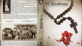 St  Apollonia (High-Def) - The Patron Saint of Dentistry