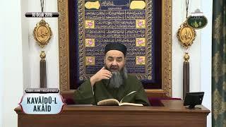 Kavâidü'l-Akâid Dersi 8. Bölüm