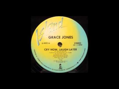 Grace Jones - Cry Now, Laugh Later (Vocal)
