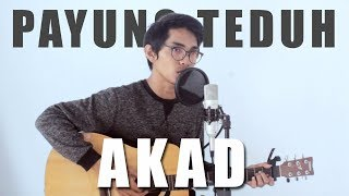 PAYUNG TEDUH - AKAD (Cover By Tereza)