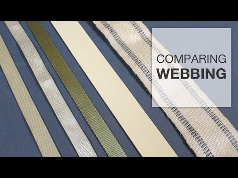 Comparing Types of Webbing