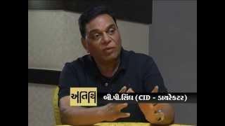 B.P. Singh   Creater Of CID TV Serial   Interview By Devang Bhatt