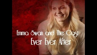 Emma Swan And The Cast - Ever Ever After
