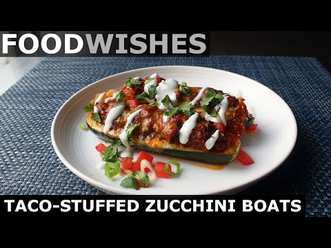 Taco Stuffed Zucchini Boats – Food Wishes