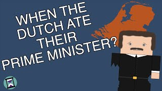 The Time The Dutch Ate Their Prime Minister (Short Animated Documentary)