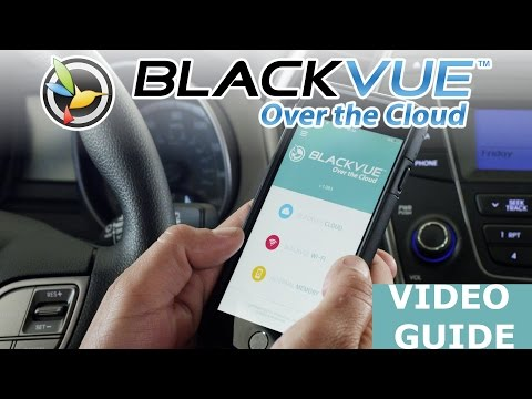 BlackVue Cloud Guide