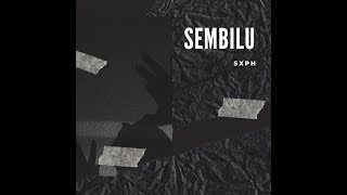 SXPH - Sembilu (Official Video)