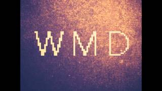 We Can Be Friends - W.M.D.