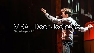 MIKA   Dear Jealousy Lyrics (Audio)