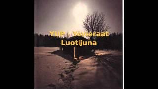 YUP - Yövieraat - Luotijuna (HD)