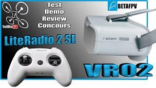 BETAFPV LiteRadio 2 SE & VR02 - Review Test Démo - Pack débutant à gagner !