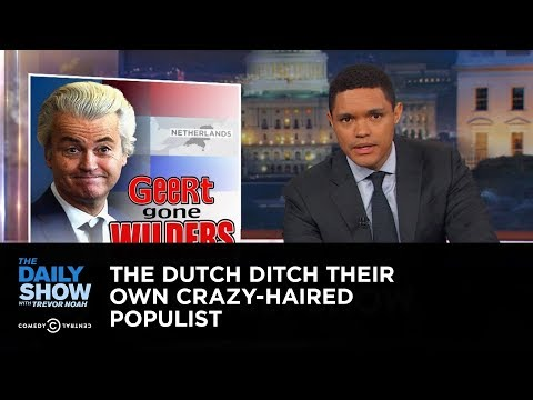 The Dutch Ditch Their Own Crazy-Haired Populist: The Daily Show