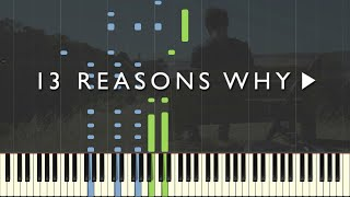 13 Reasons Why   Mess Is Mine   Vance Joy [Piano Tutorial] (Synthesia)