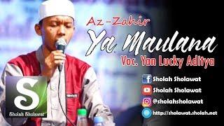 Gambar cover [NEW] Az-Zahir - Ya Maulana (Voc. Yan Lucky) HD