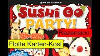 Sushi Go Party / Anleitung & Rezension / SpieLama