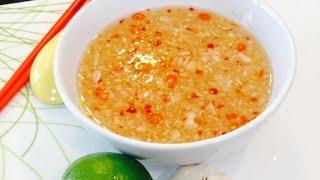 The BEST Nuoc Mam Vietnamese Dipping Sauce /Nước Mắm Pha (English)
