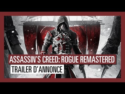 Assassin's Creed Rogue Remastered: Trailer d'annonce [OFFICIEL] VOSTFR HD de Assassin's Creed Rogue Remastered