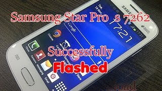 How To Flash Samsung Star Pro s7262 With Original Firmware