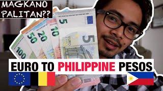 EURO TO PHILIPPINE PESOS CONVERSION (MAGKANO ANG PALITAN?)