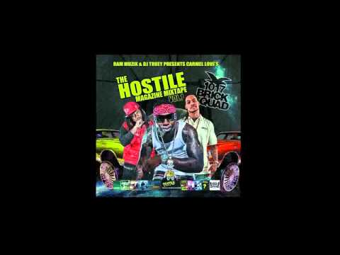 Brick Squad - Stay Out My Business - Carmel Love's Hostile Magazine The Mixtape Vol.1 Mixtape