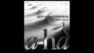 a-ha- Under the makeup with Lyrics
