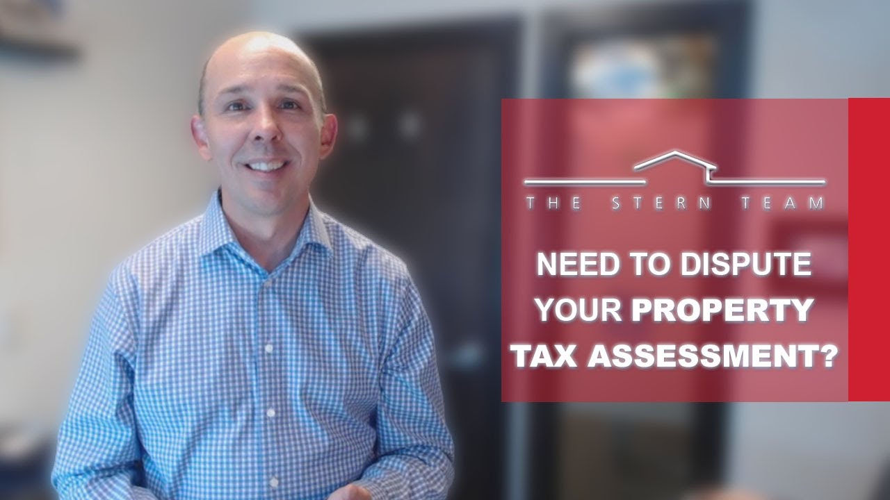 Need to Dispute Your Property Tax Assessment?