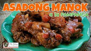 ASADONG MANOK -- KAPAMPANGAN STYLE (Mrs.Galang's Kitchen S9 Ep12)