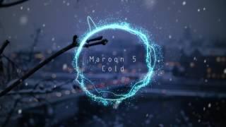 Maroon 5 - Cold (no rap) - version 1  OLD