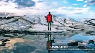 Gavin James - Nervous (The Ooh Song) (Mark McCabe Remix)