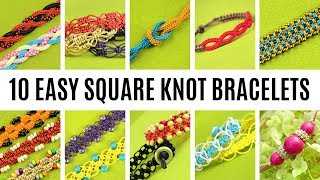 Top 10 Easy Square Knot Bracelets For Beginners | Easy Macrame Crafts