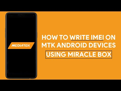 How To Write IMEI On MTK Android Devices Using Miracle Box - [romshillzz]