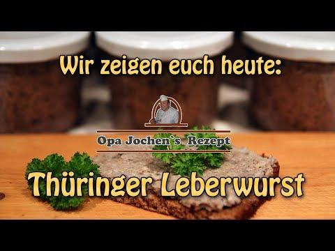 Thüringer Leberwurst selber machen - altes Rezept aus der Hausschlachtung - Opa Jochen`s Rezept