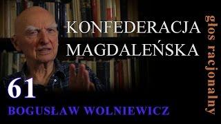 Bogusław Wolniewicz 61 KONFEDERACJA MAGDALEŃSKA, 25 lipca 2015
