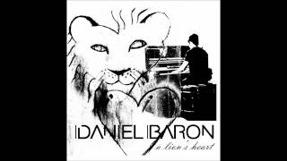 Daniel Baron   A Lion's Heart