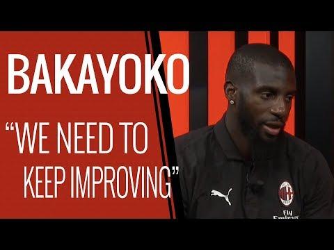 "Bakayoko: ""Exalted by the team"""