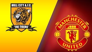Hull City Vs Manchester United MATCH PREVIEW And PREDICTIONS