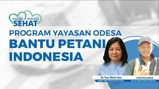 Program-program Yayasan Odesa Bantu Keluarga Petani Indonesia