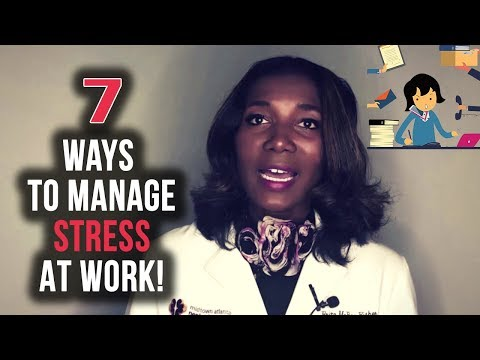 7 Strategies For Managing Stress In The Workplace [2018]